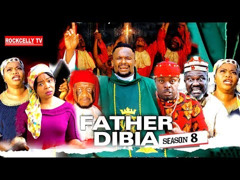 FATHER DIBIA SEASON 8 (New Movie)| 2019 NOLLYWOOD MOVIES