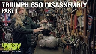 5. Triumph 650 Motorcycle Engine Disassembly & Rebuild Part 1 - Lowbrow Customs
