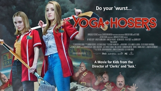 Nonton Epic Rant - Yoga Hosers (2016) Movie Review Film Subtitle Indonesia Streaming Movie Download