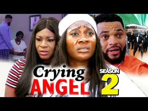 CRYING ANGEL SEASON 2 - (New Movie) Best Of Mercy Johnson 2019 (Nollywoodpicturestv)