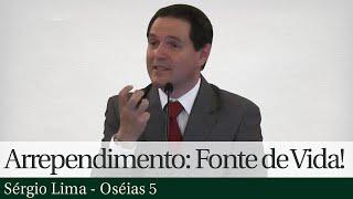 Arrependimento: Fonte de Vida! - Sérgio Lima