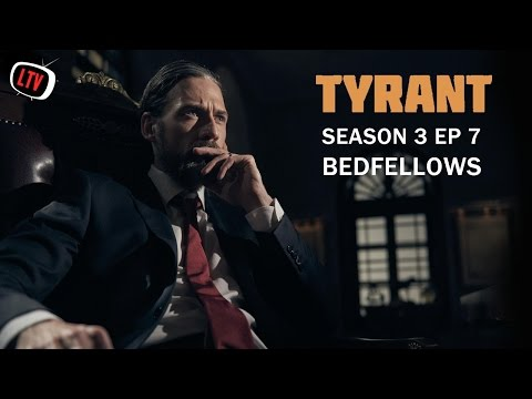 Tyrant Season 3/Episode 7 Review - Bedfellows