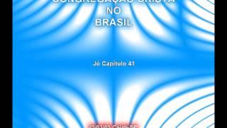 CCB - Pregação Da Palavra Jó Capítulo 41