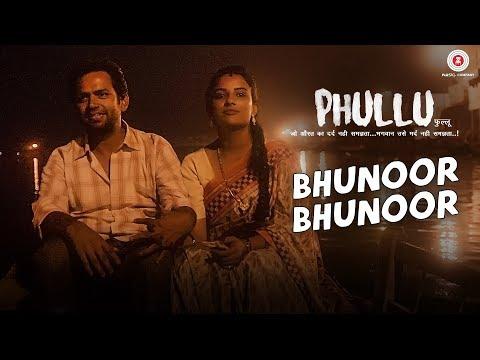Bhunoor Bhunoor Song : Phullu