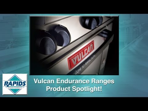 Vulcan Endurance Commercial Ranges Spotlight (Review) from RapidsWholesale.com