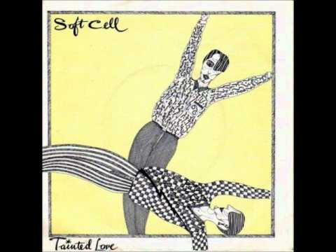 """tainted love""  1981 - soft cell"