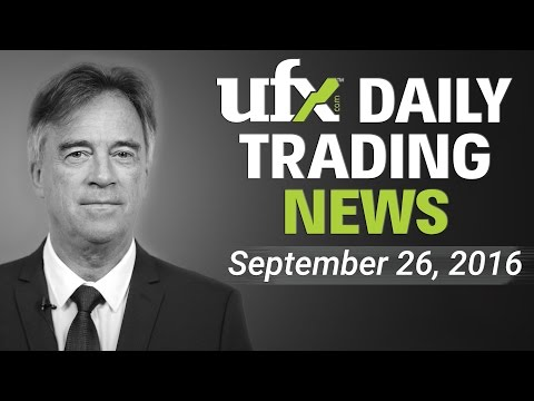 Daily Forex News and Analysis — September 26th 2016