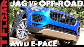 2018 Jaguar E-Pace Takes On The Gold Mine Hill Off-Road Challenge by The Fast Lane Car