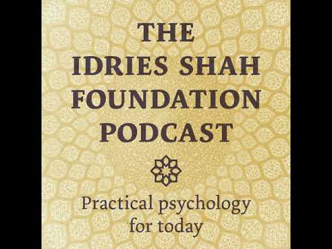 96 | Selections from The ISF Blog | The Idries Shah Podcast