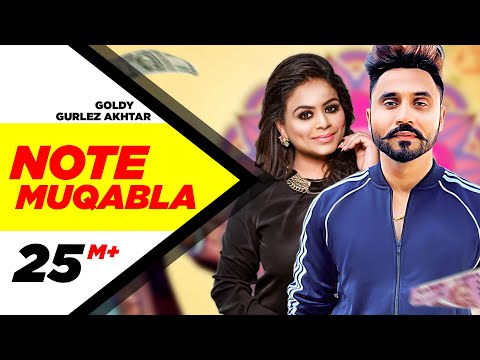 Video Note Muqabla (Official Video) | Goldy Desi Crew ft Gurlej Akhtar | Sara Gurpal | Latest Songs 2018 download in MP3, 3GP, MP4, WEBM, AVI, FLV January 2017