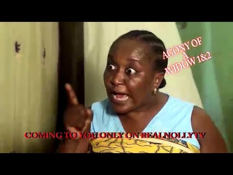 AGONY OF A WIDOW 1&2 (OFFICIAL TRAILER) - 2018 LATEST NIGERIAN NOLLYWOOD MOVIES
