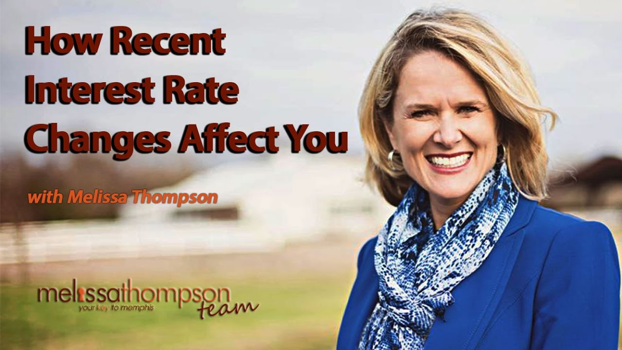 How Will Recent Interest Rate Changes Affect You?