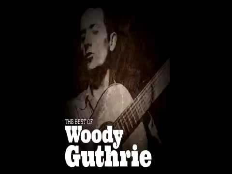 WOODY GUTHRIE - the best of [ full album] 34 songs