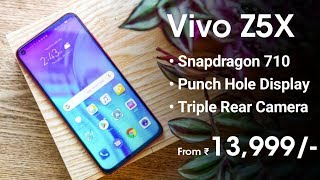 Vivo Z5X - Punch Hole Display, Snapdragon 710, Triple Rear Camera | Vivo Z5X