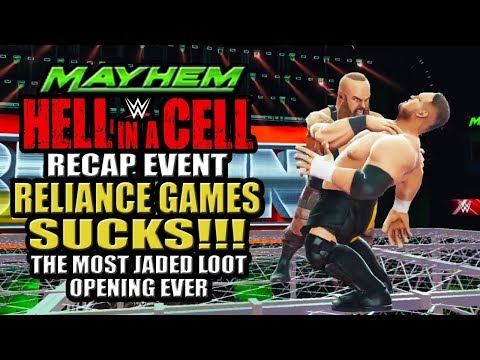 WWE Mayhem - Reliance Games Sucks!!! HIAC Recap Event, The Most Jaded Lootcase Opening Ever