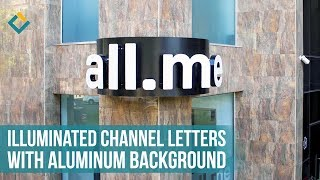 Sign installation – building illuminated channel