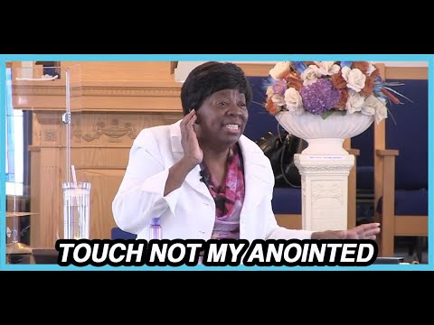 Touch Not My Anointed Pastor Claretha Thomas Sunday October 4, 2020