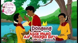 Video Asal Mula Air Telaga Biru ~ Dongeng Maluku   Dongeng Kita untuk Anak MP3, 3GP, MP4, WEBM, AVI, FLV November 2018