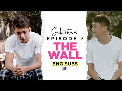 SAKRISTAN EPISODE 7 • THE WALL