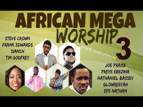 African Mega Worship (Volume 3) | **Gospel Inspiration.TV**