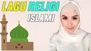 Video Lagu Religi Islami Terbaru 2018 - Religi Ramadhan 2018 Terbaik MP3, 3GP, MP4, WEBM, AVI, FLV September 2018