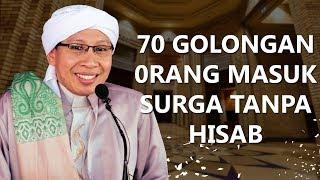 Video 70 Golongan 0rang Masuk Surga Tanpa Hisab - Buya Yahya Menjawab MP3, 3GP, MP4, WEBM, AVI, FLV April 2019