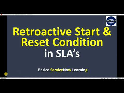 Retroactive Start SLA ServiceNow | Reset Condition in SLA in ServiceNow