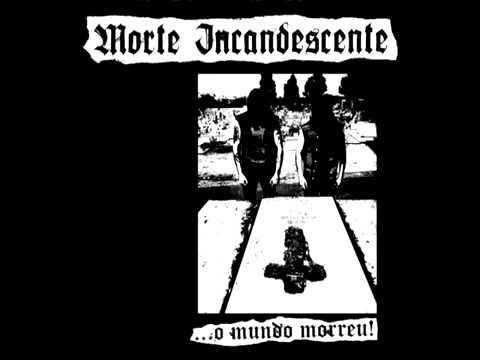 MORTE INCANDESCENTE - ... O Mundo Morreu! - LP 2016 - (War Arts Productions)