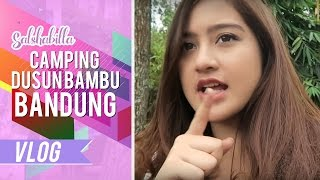 Video SALSHABILLA WISATA #VLOG  - CAMPING MP3, 3GP, MP4, WEBM, AVI, FLV Mei 2017