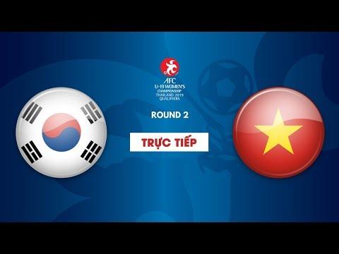 TRỰC TIẾP | U19 HÀN QUỐC - U19 VIỆT NAM | Vòng loại 2 giải bóng đá U19 nữ châu Á 2019 | VFF Channel - Thời lượng: 2:14:54.