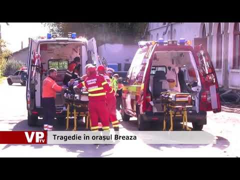 Tragedie în orașul Breaza