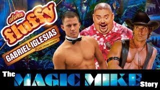 """The Magic Mike Story"" – Gabriel Iglesias (from: Aloha Fluffy)"