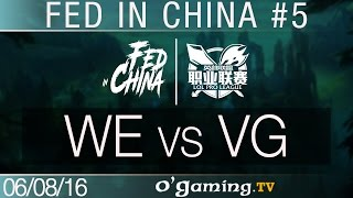WE vs VG - Fed in China - Best of LPL #5