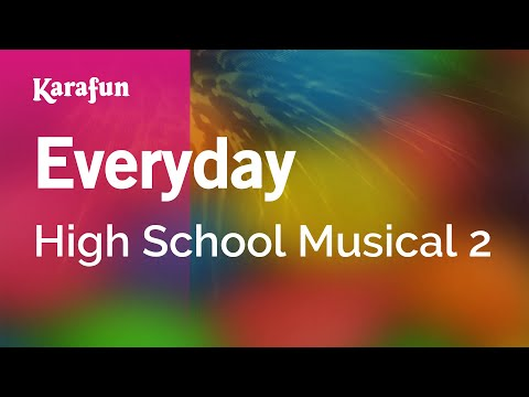 Karaoke Everyday - High School Musical 2 *