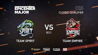 Team Spirit vs Team Empire, EPICENTER Major 2019 CIS Closed Quals , bo1 [Adekvat & Smile]
