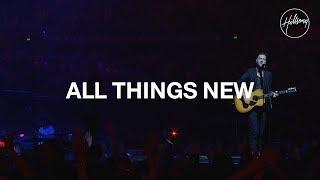 All Things New - Hillsong Worship