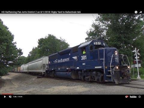 HD Railfanning Pan Am's District 2 on 8/1/2018: Rigby Yard to Ballardvale MA