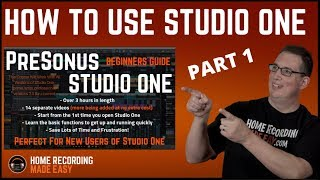 Recording Music - Presonus Studio One 3 - Beginners Guide
