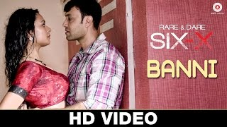 Video Banni - Rare And Dare Six-X | Rashmi Desai & Hemant Pandey | Vidhya Gopal | Bharat Menaria download in MP3, 3GP, MP4, WEBM, AVI, FLV January 2017