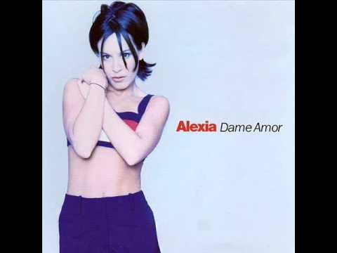 , title : 'Alexia - Dame Amor'