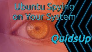 Video Ubuntu Want to Spy on Your System MP3, 3GP, MP4, WEBM, AVI, FLV Juni 2018