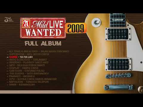 A Mild Live Wanted 2009 (Full Album)