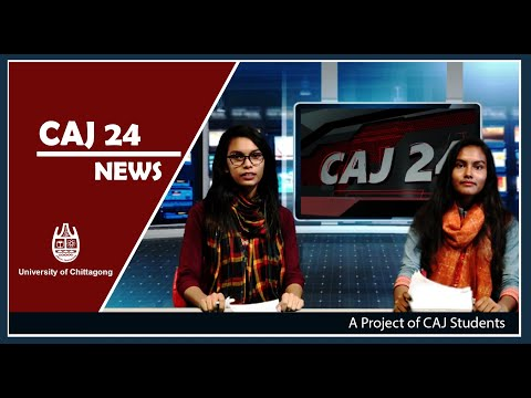 First News Program by the Students of CAJ Dept, University of Chittagong