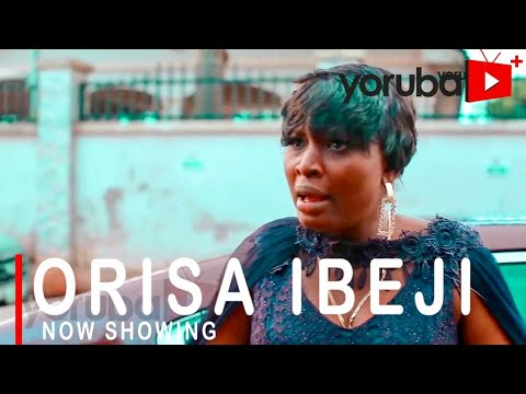 Orisa Ibeji Latest Yoruba Movie 2021 Drama Starring Bimpe Oyebade  Moustapha Sholagbade Toyin Alausa