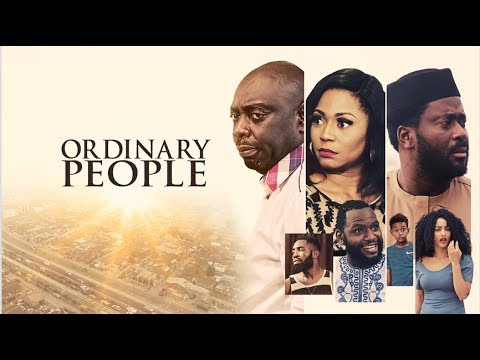 ORDINARY PEOPLE  - Latest 2017 Nigerian Nollywood Drama Movie (10 min preview)