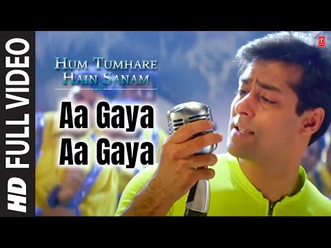 Aa Gaya Aa Gaya [Full Song] Hum Tumhare Hain Sanam