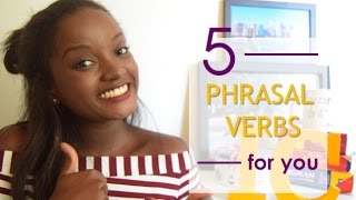5 PHRASAL VERBS I ALWAYS USE | #EnglishVideo