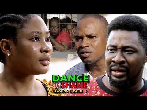 Dance Of Shame Season 2 (episode 6) - 2018 Latest Nigerian Nollywood TV Series Full HD
