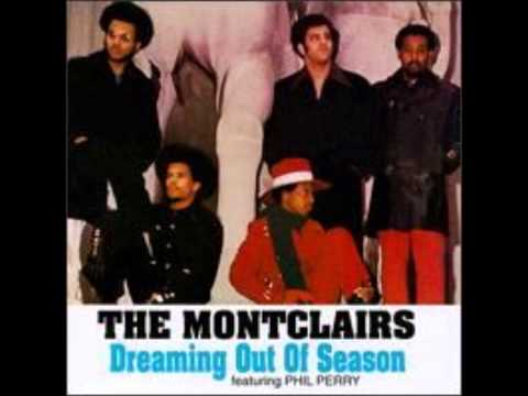 The Montclairs - Dreaming's Out Of Season