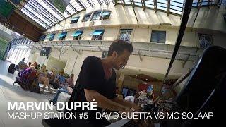 David Guetta VS Mc Solaar - Mashup Station #5